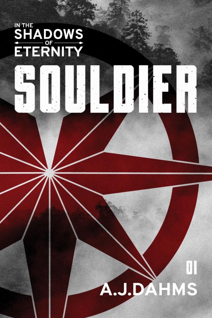 In the Shadows of Eternity, Volume 1: Souldier